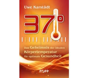 37°: Das Geheimnis der idealen Körpertemperatur