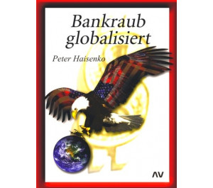 Bankraub Globalisiert