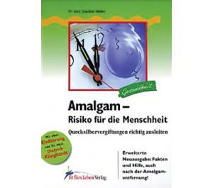 Amalgam: Risiko für die Menschheit
