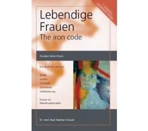 Lebendige Frauen - The Iron-Code