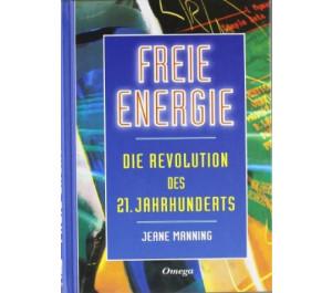Freie Energie-Die Revolution des 21. Jahrhunderts