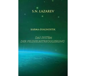 Karma-Diagnostik Bd 1: Das System der Feldselbstregulierung