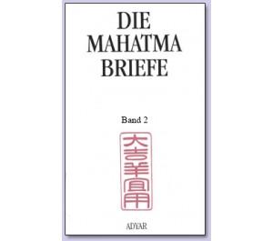 Die Mahatma-Briefe-Band 2