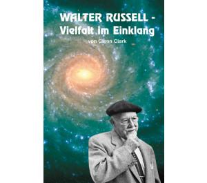 Walter Russel - Vielfalt im Einklang