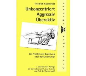 Unkonzentriert, Aggressiv, Überaktiv
