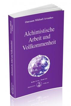 Alchimistische Arbeit und Vollkommenheit