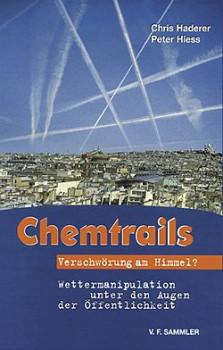 Chemtrails. Verschwörung am Himmel?