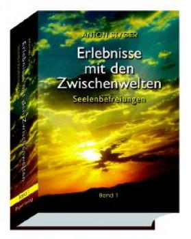 Erlebnisse mit den Zwischenwelten BD 1 (Seelenbefreiungen)